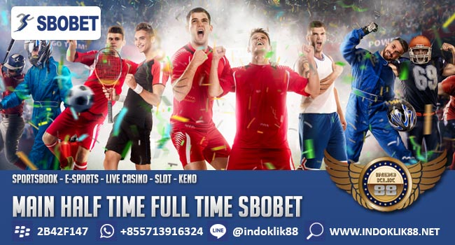 Cara Main Half Time Full Time SBOBET