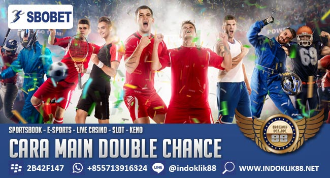 Cara Main Double Chance SBOBET