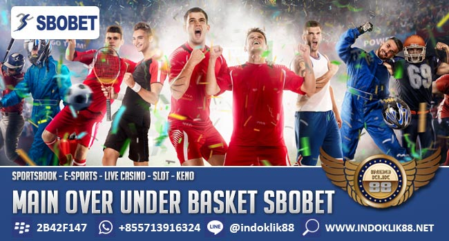 Cara Main Over Under Basket SBOBET